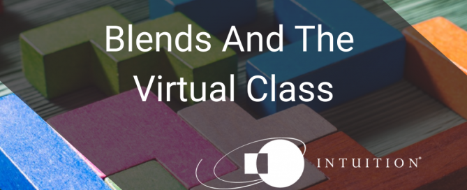Blends And The Virtual Class