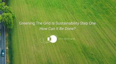 Greening The Grid Is Sustainability Step One How Can It Be Done_