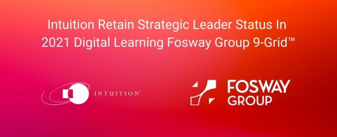 Intuition Retain Strategic Leader Status In 2021 Digital Learning Fosway Group 9-Grid™ (1)