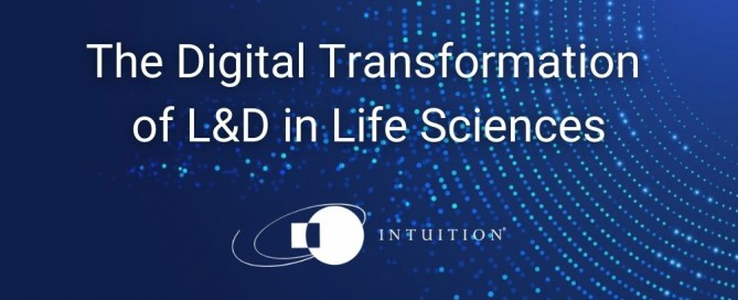 The Digital Transformation of L&D in Life Sciences