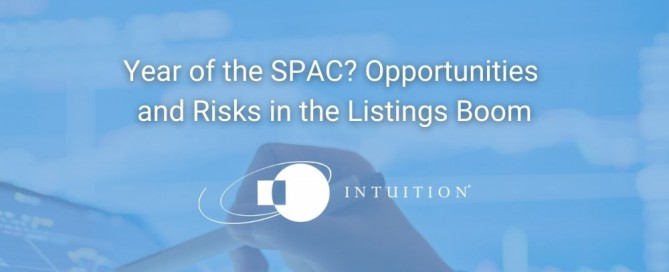 Year of the SPAC_ Opportunities and Risks in the Listings Boom