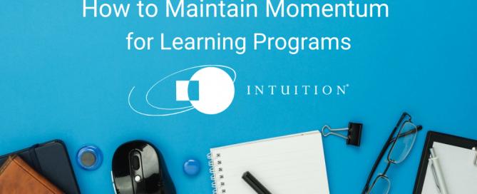 maintaining momentum for learning programs