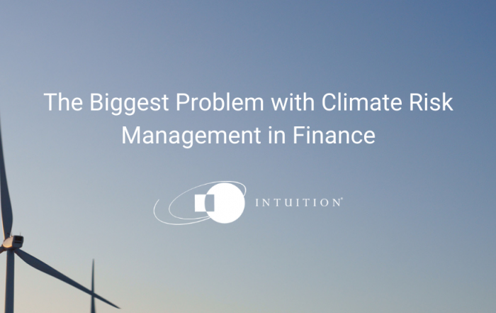 The Biggest Problem with Climate Risk Management in Finance